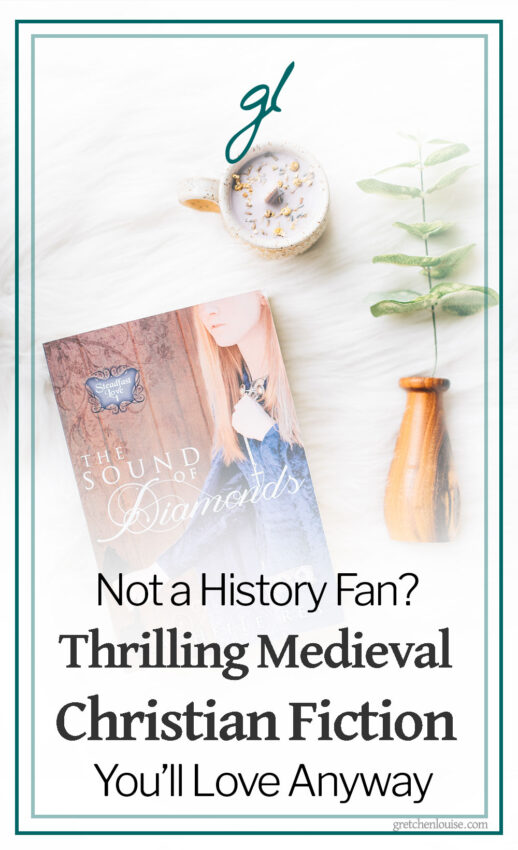 Not a History Fan? Thrilling Medieval Christian Fiction You'll Love Anyway
