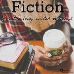 Fiction for the Long Winter Evenings